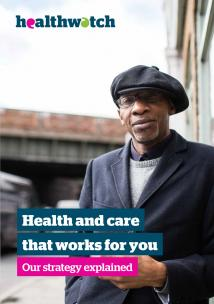 Health and care that works for you - our strategy explained 2018-2023