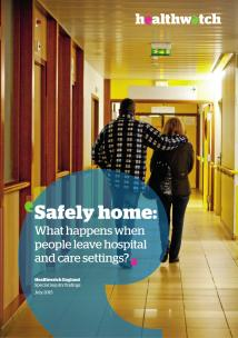 Safely Home - What happens when people leave hospital and care settings? Report Front Cover showing the back of a man and a woman walking in a hospital corridor toward an exit door